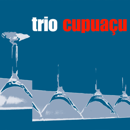 CD Trio Cupuaçu